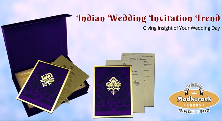 Indian wedding invitation trend giving insight of your wedding day
